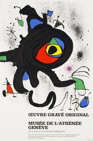 掲示 Miró - ŒUVRE GRAVÉ ORIGINAL. MUSÉE DE L'ATHÉNÉE, GENÈVE 1973. Affiche originale.