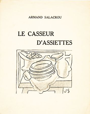 挿絵入り本 Gris  - A. Salacrou : LE CASSEUR D'ASSIETTES. 5 LITHOGRAPHIES ORIGINALES (1924).