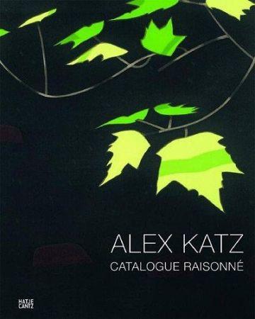 挿絵入り本 Katz - Alex Katz: Prints : Catalogue Raisonné 1947-2010