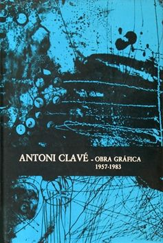 挿絵入り本 Clavé - Antoni Clavé catalogue raisonné Graphic work , 1957­ - 1983
