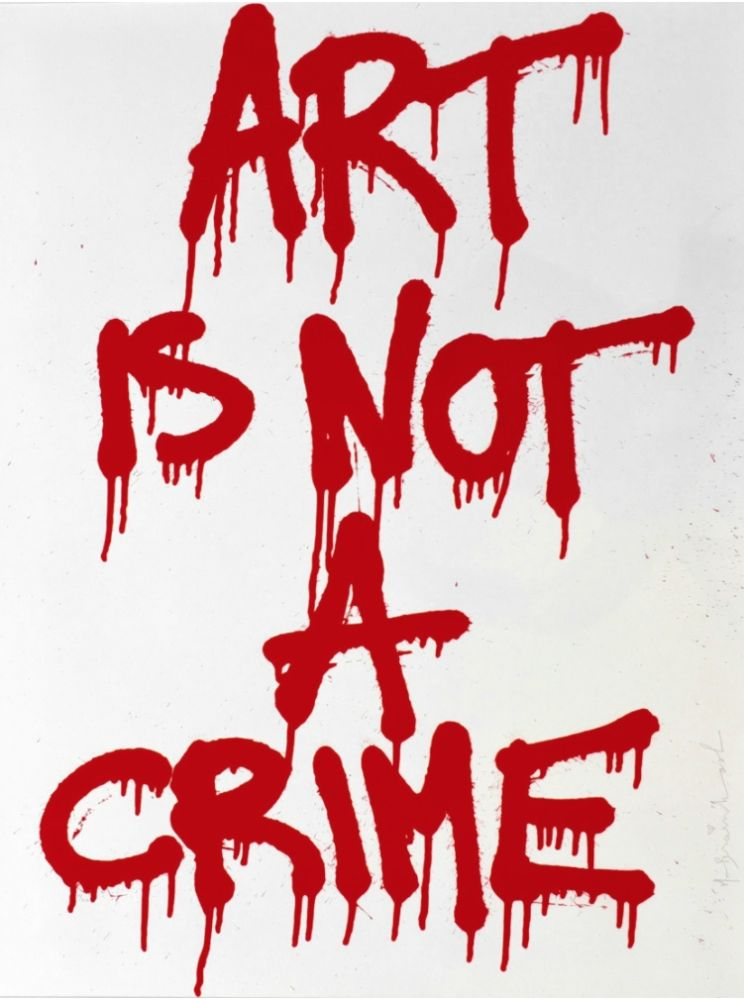 シルクスクリーン Mr. Brainwash - Art is not a Crime