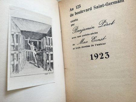 挿絵入り本 Ernst - AU 125 DU BOULEVARD SAINT-GERMAIN. Conte par Benjamin Péret (1923)