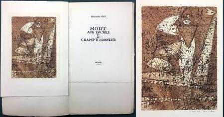 エッチングと アクチアント Ernst - Benjamin Péret : MORT AUX VACHES ET AU CHAMP D'HONNEUR. 1/50 avec l'eau-forte signée de Max Ernst.