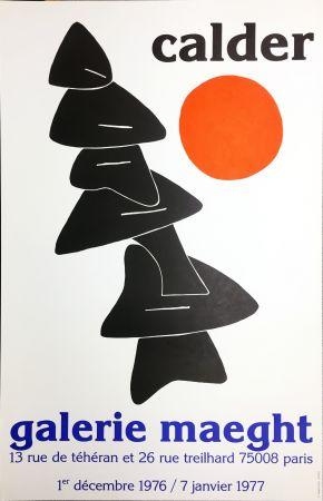 掲示 Calder - CALDER 76 : Exposition à la Galerie Maeght Dec. 1976 - Janv. 1977.