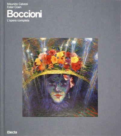 挿絵入り本 Boccioni - CALVESI, Maurizio / Ester COEN. Boccioni. (L'opera completa).
