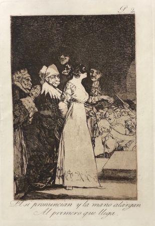 エッチング Goya - Capricho 2. El si pronuncian y la mano alargan al primero que llegan