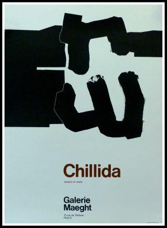 掲示 Chillida - CHILLIDA - DESSINS ET RELIEFS GALERIE MAEGHT PARIS