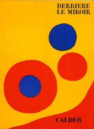 挿絵入り本 Calder - DERRIÈRE LE MIROIR N° 201. 5 LITHOGRAPHIES ORIGINALES EN COULEURS.1973.