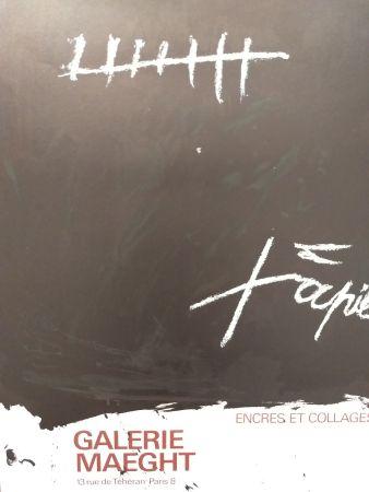 掲示 Tapies - Encres et collages