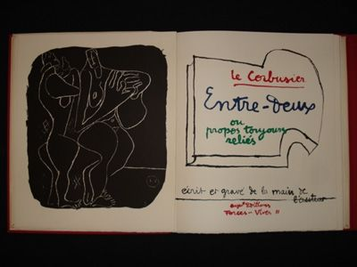 リトグラフ Le Corbusier - Entre-deux ou propos toujours réliés, écrit et gravé de la main de l'auteur.