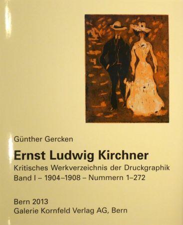 挿絵入り本 Kirchner - Ernst Ludwig Kirchner. Kritisches Werkverzeichnis der Druckgraphik. Band I / Band II.