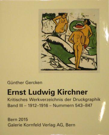 挿絵入り本 Kirchner - Ernst Ludwig Kirchner. Kritisches Werkverzeichnis der Druckgraphik. Band III.