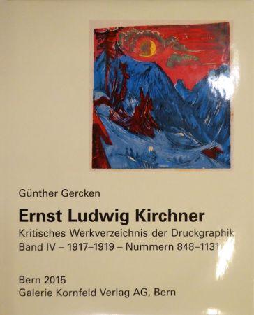 挿絵入り本 Kirchner - Ernst Ludwig Kirchner. Kritisches Werkverzeichnis der Druckgraphik. Band IV.