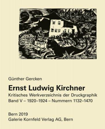 挿絵入り本 Kirchner - Ernst Ludwig Kirchner. Kritisches Werkverzeichnis der Druckgraphik. Band V.