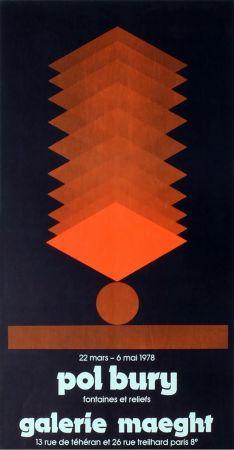 掲示 Bury - FONTAINES ET RELIEFS. Affiche pour son exposition à la galerie Maeght en 1978. Lithographie originale.