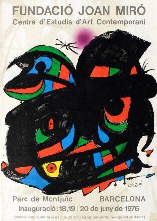 掲示 Miró - FUNDACIO JOAN MIRO - INAUGURACIO. BARCELONA. Affiche originale de 1976.