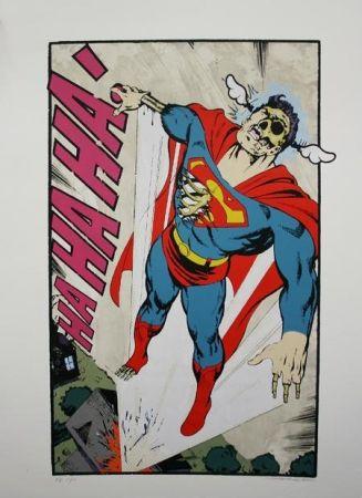 シルクスクリーン D-Face - Ha, Ha, Ha Not So Superman