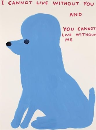 シルクスクリーン Shrigley - I Cannot Live Without You
