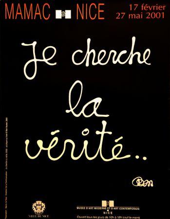 掲示 Vautier - '' Je Cherche la Vérité ''
