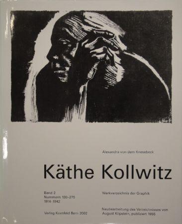 挿絵入り本 Kollwitz - Käthe Kollwitz. Werkverzeichnis der Graphik