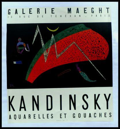 掲示 Kandinsky - KANDINSKY GALERIE MAEGHT AQUARELLES ET GOUACHES