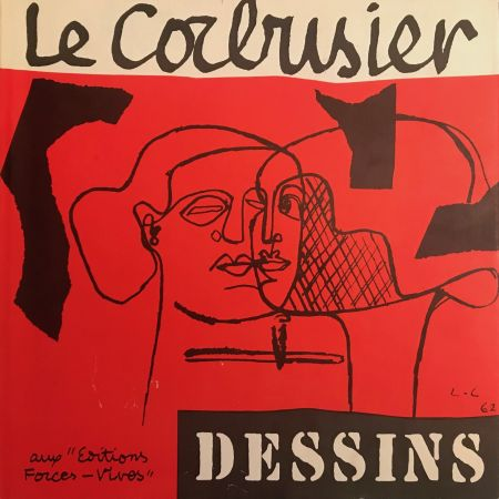 挿絵入り本 Le Corbusier - Le Corbusier - Dessins - Aux Editions Forces Vives