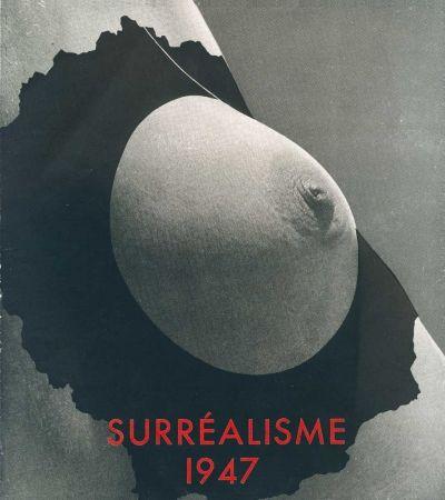 挿絵入り本 Duchamp - Le Surréalisme en 1947. Exposition internationale du surréalisme présentée par André BRETON.