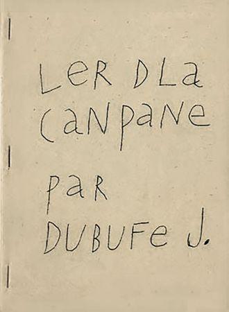 挿絵入り本 Dubuffet - Ler dla canpane par Dubufe J. (1948). Exemplaire dédicacé.