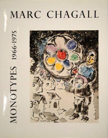 挿絵入り本 Chagall - LEYMARIE, Jean. Marc Chagall Monotypes. (Volume II). 1966-1975.