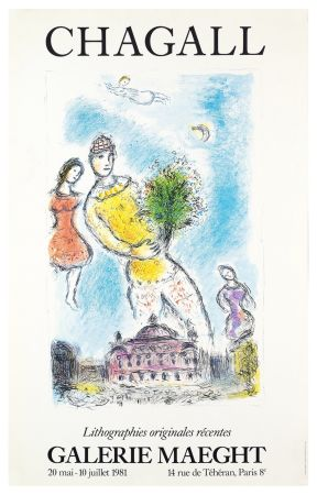 掲示 Chagall - LITHOGRAPHIES ORIGINALES RÉCENTES. L'OPÉRA DE PARIS. Affiche originale. Maeght 1981