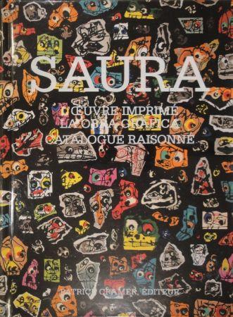 挿絵入り本 Saura -  L'oeuvre imprimé - La obra gráfica. Catalogue raisonné.