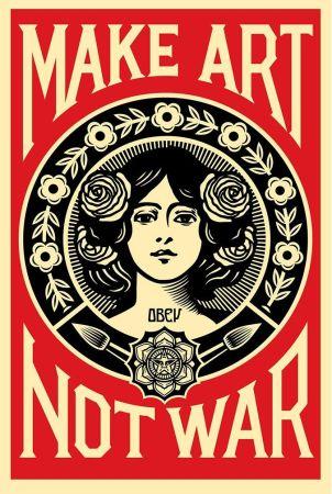 シルクスクリーン Fairey - Make art not war.