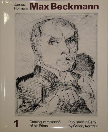 挿絵入り本 Beckmann - Max Beckmann. Catalogue raisonné of his Prints