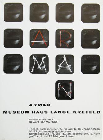 掲示 Arman - '' Museum Haus Lange ''  Krefeld