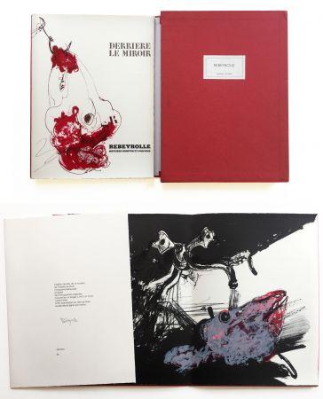 挿絵入り本 Rebeyrolle - NATURES MORTES ET POUVOIR. Derrière Le Miroir n° 219. Mai 1976. TIRAGE DE LUXE SIGNÉ.