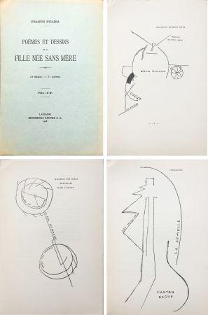 挿絵入り本 Picabia - Poèmes et dessins de la fille née sans mère. 18 dessins - 51 poèmes (1918).