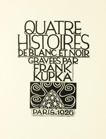 木版 Kupka - Quatre histoires de blanc et noir