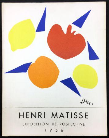 挿絵入り本 Matisse - RETROSPECTIVE MATISSE 28 Juillet - 18 Novembre 1956 (Catalogue).