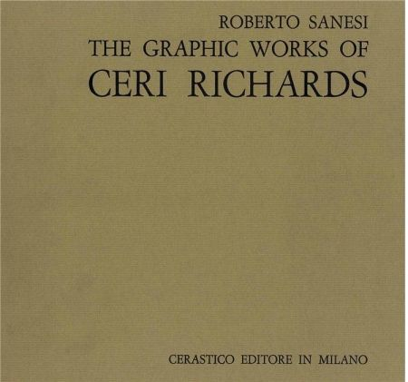 挿絵入り本 Richards - Sanesi Roberto. The Graphic Work Of Ceri Richards.