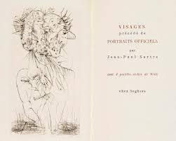 ポイントーセッシュ Wols - SARTRE (Jean-Paul). Visages. Précédé de Portraits officiels.