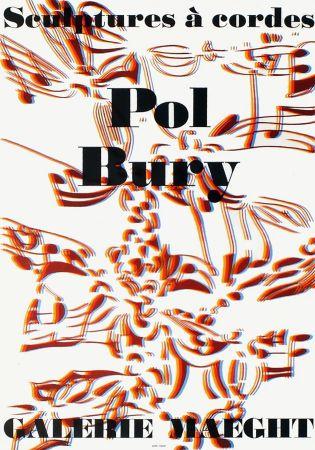 リトグラフ Bury - SCULPTURES À CORDES : Affiche pour l'exposition à la Galerie Maeght en 1974. Lithographie originale.