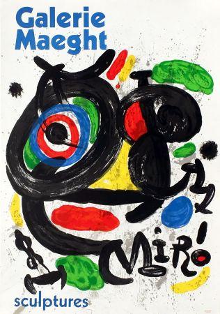 掲示 Miró - SCULPTURES . Exposition Galerie Maeght, 1970. Affiche originale.