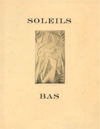 挿絵入り本 Masson - SOLEILS BAS. Le premier livre illustré par André Masson (1924).