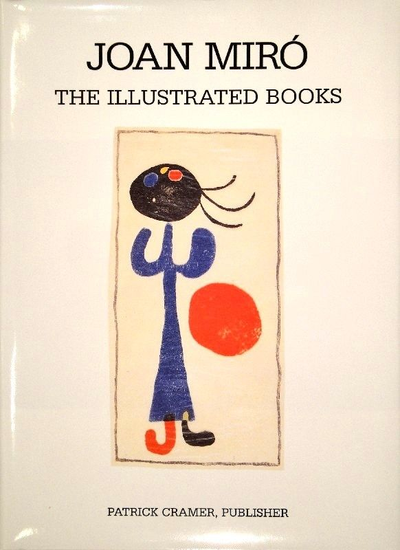 挿絵入り本 Miró - The Illustrated Books: Catalogue raisonné.