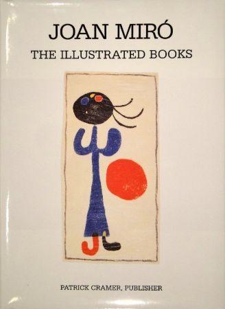 挿絵入り本 Miró - The Illustrated Books: Catalogue raisonné