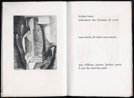 挿絵入り本 Marcoussis - Tristan Tzara. INDICATEUR DES CHEMINS DE COEUR. Paris, 1928.