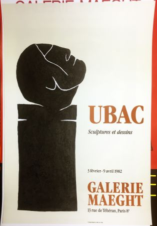 掲示 Ubac - UBAC 82. Sculptures et dessins.