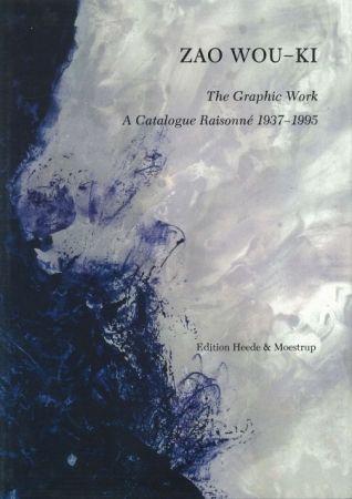 技術的なありません Zao - Zao Wou-Ki The Graphic Work A Catalogue Raisonné 1937 1995